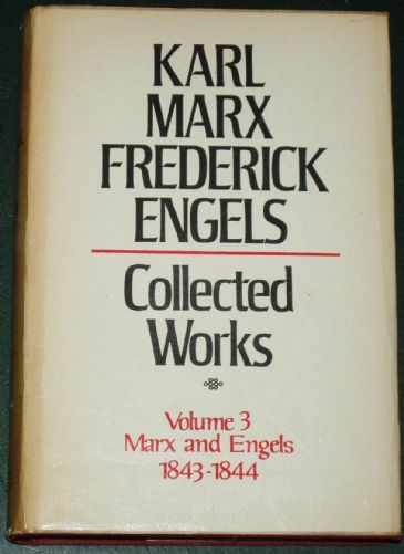 Karl Marx and Frederick Engels - Collected Works, Volume 3, 1843-1844